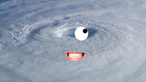 Why do hurricanes have such good vision? They have huge eyes!